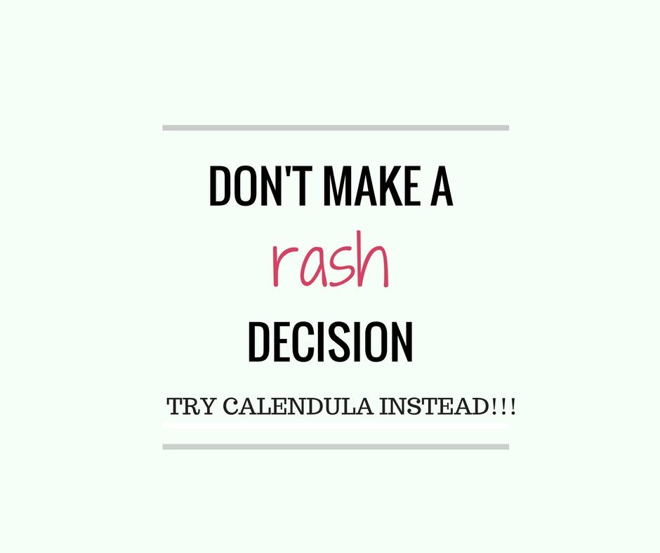 Dont make a rash decision