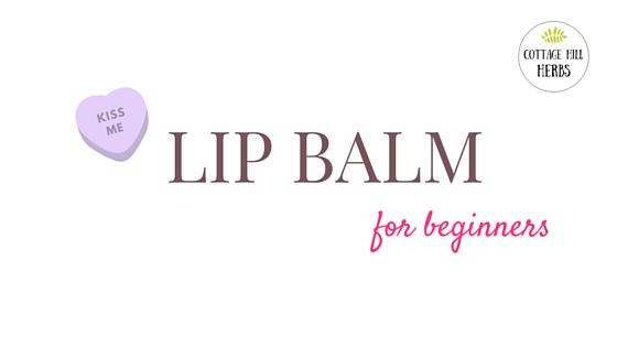 Lip Balm for Beginners