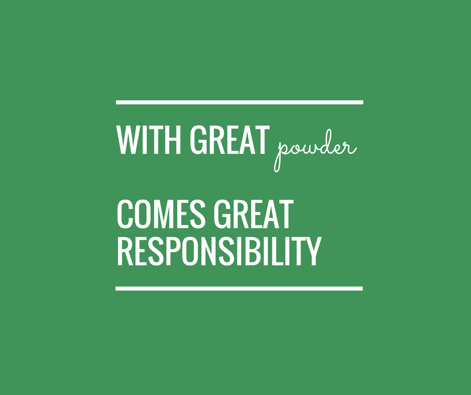 with-great-powder-comes-great-responsibity-small